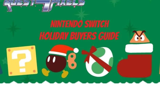 Nintendo Switch: 2018 Holiday Buyers Guide